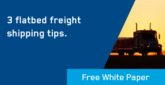 Whitepaper 3 Flatbed Shipping Tips
